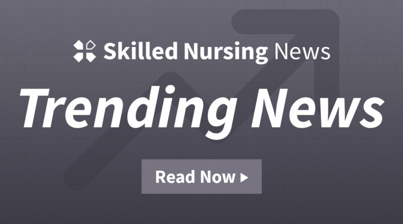 new-bill-seeks-to-give-medicare-patients-more-choice-with-home-care-–-skilled-nursing-news